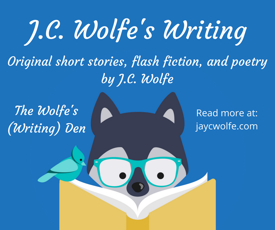 J.C. Wolfe's Writing