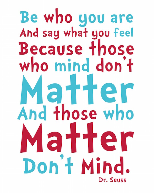 Dr Seuss Quote: Quotes Challenge: Individuality